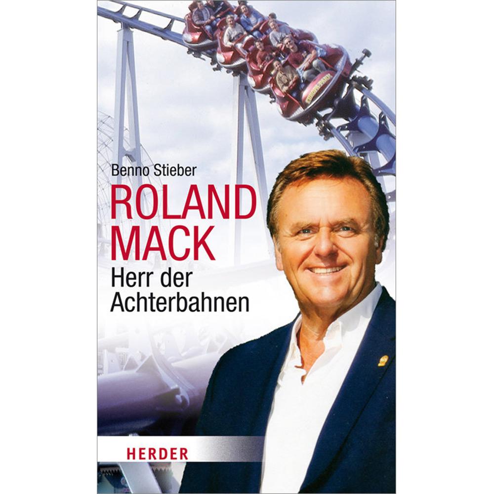 """Buch Roland Mack """"Herr der Achterbahnen"""""""