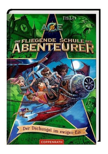 Buch Die fliegende Schule der Abenteurer 2 - Der Dschungel im ewigen Eis (Band 2)