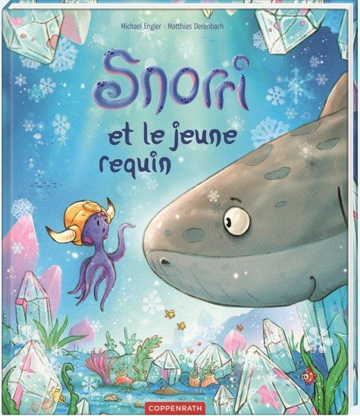 Bilderbuch Snorri et le jeune requin French