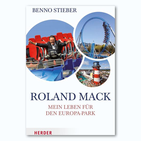 """Livre Roland Mack """"Mein Leben für den Europa-Park"""""""