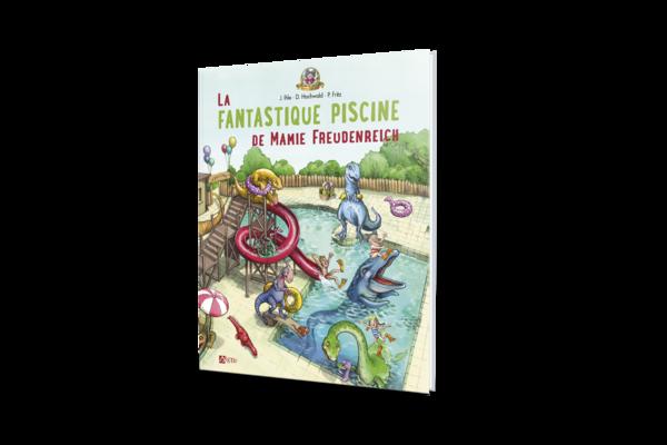 Buch La fantastique Piscine de Mamie Freudenreich Band 2