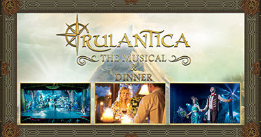 Rulantica - The Musical & Dinner
