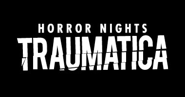 Horror Nights - Traumatica